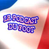 Le Podcast du Foot #52