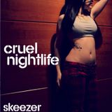 SkeeZer-CruelNightlife