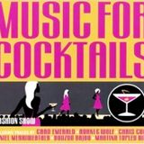 MUSIC FOR COCKTAILS 2015 VOL 2 - come to me