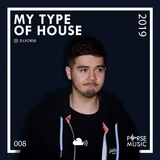 My Type of House | 2019 - @dj.forse
