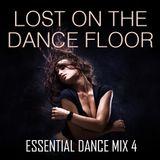 Lost On The Dance Floor - Essential Dance Mix 4