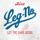 BONKERZCAST007 - Leg-No - Let the Game Begin
