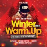 DJ PAZ PRESENTS: WINTER WARM UP PART 2