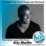 BCM Radio Show - 243 Eric Morillo 30m Guest Mix