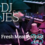 Fresh Meat Podcast 23