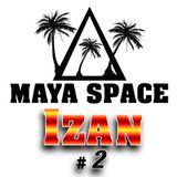 Maya Space Radio Show #2 IZAN Tribal House Gym Best Music For Workout 2019