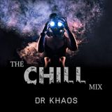 Dr Khaos - The Chill Mix Vol. 2