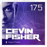 Cevin Fisher's Import Tracks Radio Vol.175