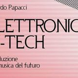 """PHASE TALK -  Presentazione del libro """"Elettronica Hi-Tech. Introduzione alla musica del futuro."""""""