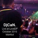 DjCaN. NuDisco Set - Live @ LoveDP Istanbul - October 2015