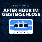 AFTER HOUR IM GEISTERSCHLOSS