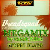 BUN DEM RIDDIM MEGAMIX@STREET BLAZE 2013