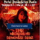 13.10.16 Mistress's Pit with Demonize Debz on Metal Devastation Radio.com