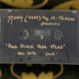 Manny Cuevas aka M-TRAXXX 'Thee Black Tape Files' - December 30th, 2002'