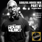 Soulful House Mix - Part VI