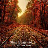 Slow Beats vol. 8 by Flaxen Beats 2017 autumn