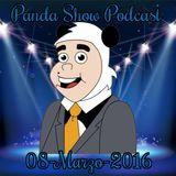 Panda Show - Marzo 08, 2016 - Podcast
