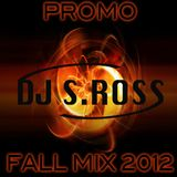S.ROSS PROMO FALL MIX 2012