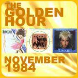 GOLDEN HOUR : NOVEMBER 1984