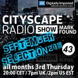 Mark Found - Cityscape Radio Show 43 - September 20th 2018