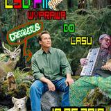 WYPRAWA DO LASU speszal edyszyn LSD FM