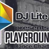 Dj Lite -  Playground Dance Chart 11.12.2012