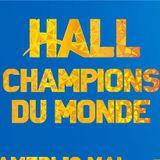 Prépa Hall Champions du Monde (annulé)