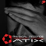 Physical Podcast V3.004 Atix Deejay Set Techno & Efx