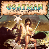 GOATMAN - A Night in the Citadel