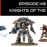Ep 49 - Knights of the Cog