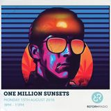 One Million Sunsets 15th August 2016