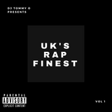 UK's RAP FINEST (BIG TOBZ, TION WAYNE, BONKAZ, SECTION BOYZ, GIGGS, CBIZ & OTHERS) @djtommyo