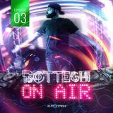"""Matte Botteghi presents """"Botteghi ON AIR"""" - Episode 03"""