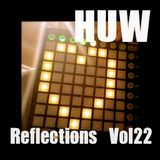HUW - Reflections Vol22. Welcome and thanks for the support to our followers! New HUW LP, Out Now!