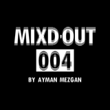Mixd'Out #004