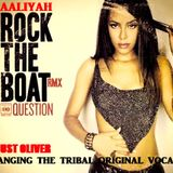 AALIYAH - ROCK THE BOAT ( JUST OLIVER BANGING THE TRIBAL DRUMS ORIGINAL VOCAL )