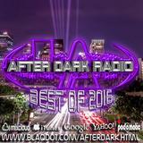 After Dark 2K16 mix 12 #186 (Best of 2016)