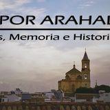 Arahal al día de radio, 19/10/2017: Un paseo por Arahal con Manuel Jesús García Amador.
