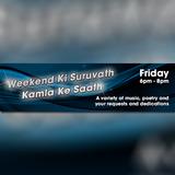 Weekend Ki Suruvath Kamla Ke Saath - 18 Jan 2019