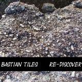 Bastian Tiles presents Re-Discover 02