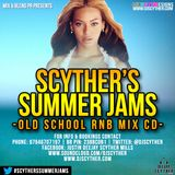 #ScythersSummerJams - Mixed By @DJScyther