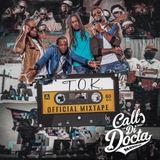 T.O.K. Official Promo Mixtape by Docta Rythm Selecta (2018)