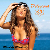 Delicious 03 - Mixed by M!tch-L