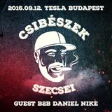 2016.09.12. CSIBÉSZEK - TESLA Budapest (guest Daniel Nike) - Monday