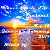 January - February 2017 Top 15 TML (Mixed By Astraroth)