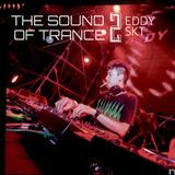THE SOUND OF TRANCE vol.2 - EDDY SKT [6-3-2016]