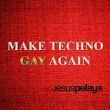 Make Techno Gay Again