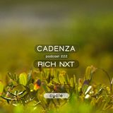 Cadenza Podcast | 222 - Rich NxT (Cycle)