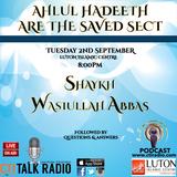 Shaykh Wasiullah Abbas - Ahlul Hadeeth The Saved Sect