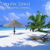 Jennifer Island - The Bahamas Dreams (11.03.2012)